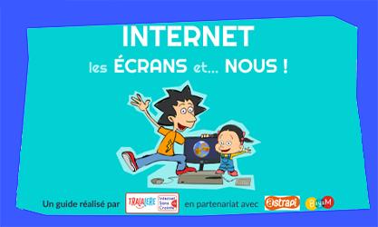 """Nouveau livret 7-12 ans : """"Internet, les écrans… et nous !"""""""